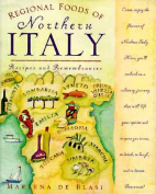 Regional Foods of Northern Italy