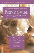 Perimenopause - Preparing for the Change, Revised 2nd Edition
