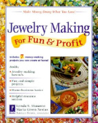 Jewellery Making for Fun and Profit