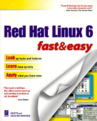 Red Hat Linux 6 Fast and Easy