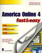 America Online 4.0 Fast and Easy