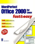 Wordperfect Office 2000 for Linux Fast and Easy Psr