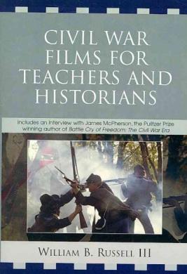 Civil War Films for Teachers and Historians