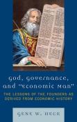 God, Governance, and Economic Man