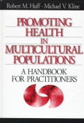Promoting Health in Multicultural Populations