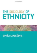 The Sociology of Ethnicity