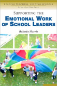 Supporting the Emotional Work of School Leaders