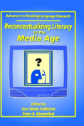 Reconceptualizing Literacy in the Media Age