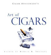 """Cigar Aficionado's"" Art of Cigars"