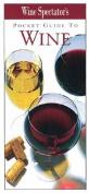 """Wine Spectator's"" Pocket Guide to Wine"