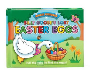 Silly Goose's Lost Easter Eggs
