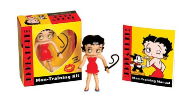 The Betty Boop Man-Training Kit: Whip Him Good! [With Betty Boop Figurine with Whip]