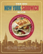 The Big New York Sandwich Book