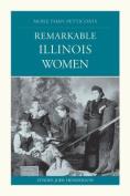 Remarkable Illinois Women (More Than Petticoats