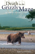 Death in the Grizzly Maze