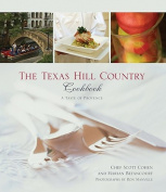The Texas Hill Country Cookbook