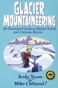 Glacier Mountaineering