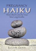 Pregnancy Haiku
