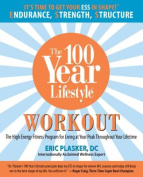The 100 Year Lifestyle Workout