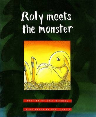 Roly Meets the Monster (Literacy 2000)