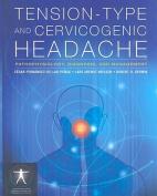 Tension-Type and Cervicogenic Headache