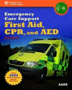 Emergency Care Support First Aid, CPR, And AED Standard