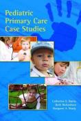 Pediatric Primary Care Case Studies