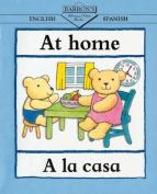 At Home/En La Casa