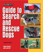 Barron's Guide to Search and Rescue Dogs