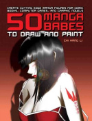 50 Manga Babes to Draw and Paint