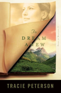 To Dream Anew (Heirs of Montana)