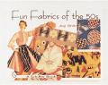 Fun Fabrics of the Fifties