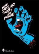 Surf Skate & Rock Art of Jim Phillips