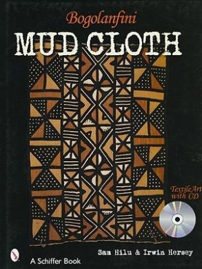 Bogolanfini Mud Cloth: Textile Art with CD