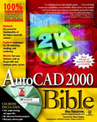 AutoCAD. 2000 Bible [With CD-ROM]