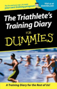 The Triathlete's Training Diary for Dummies