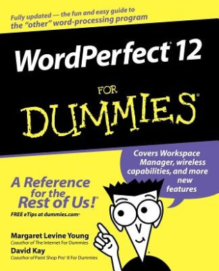 WordPerfect 12 for Dummies (For Dummies S.)