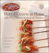 Hors D'Oeuvres at Home with The Culinary Institute of America