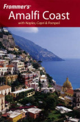 Frommer's Amalfi Coast with Naples, Capri and Pompeii