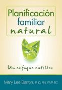Planificacion Familiar Natural [Spanish]