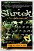 Shriek: An Afterword