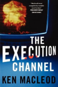 The Execution Channel