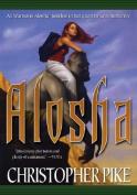 Alosha (Alosha Triology)