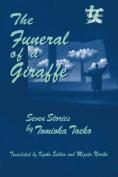 The Funeral of a Giraffe