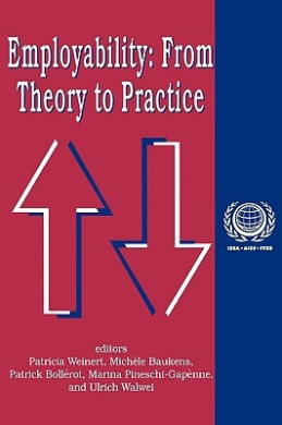 Employability: From Theory to Practice: v. 7 (International Social Security S.)
