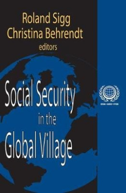 Social Security in the Global Village (International Social Security S.)