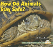 How Do Animals Stay Safe?