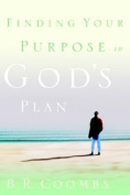 Finding Your Purpose in God's Plan