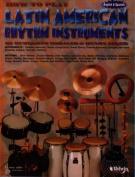 How to Play Latin American Rhythm Instruments [Spanish]