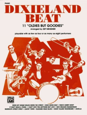 """Dixieland Beat: 11 """"Oldies But Goodies"""" (Piano Acc./Conductor)"""